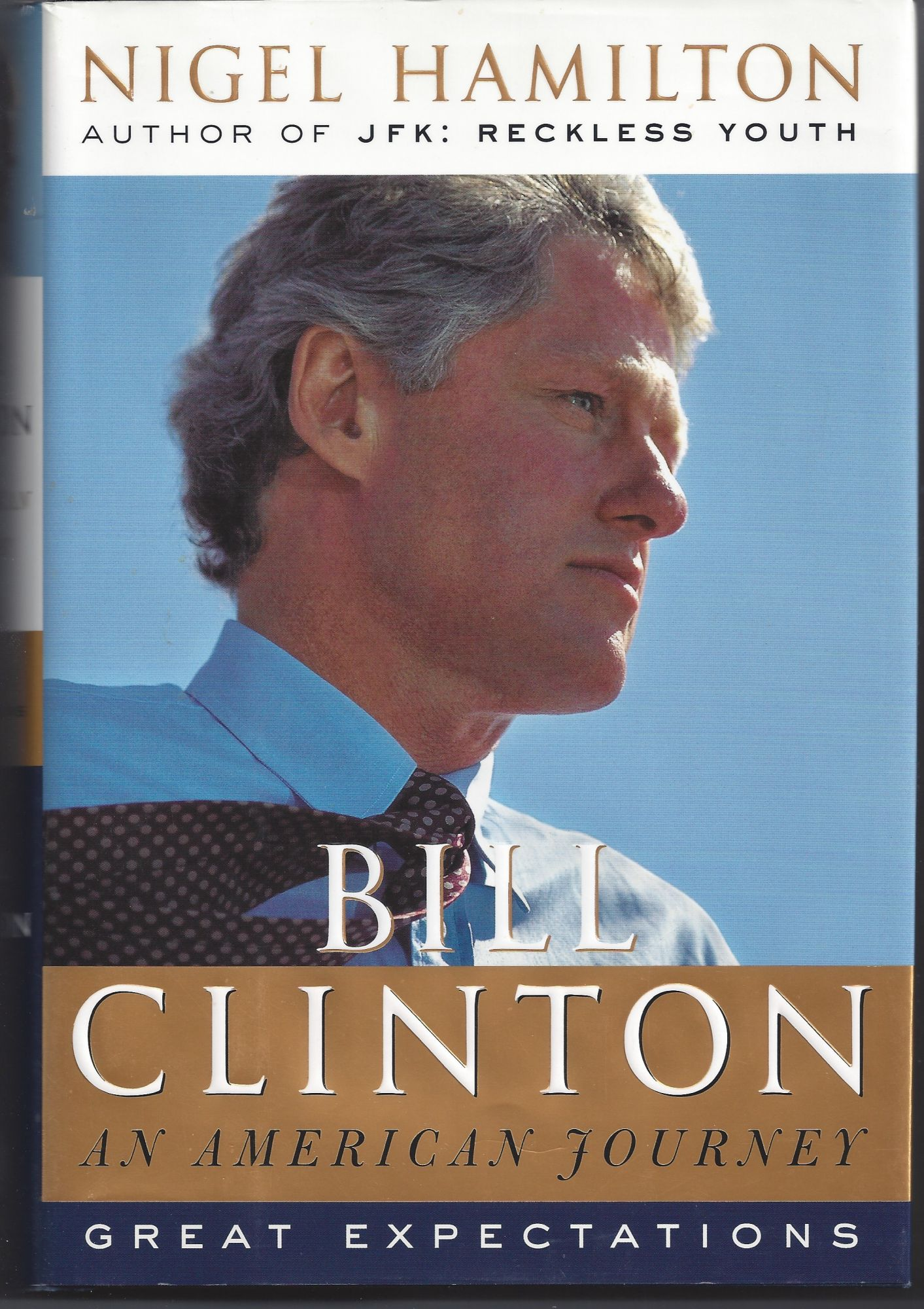 Nigel Hamilton / Bill Clinton An American Journey Great ...