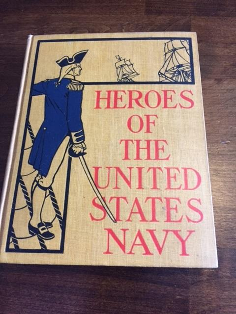Heroes of the United States Navy. James Hartwell.