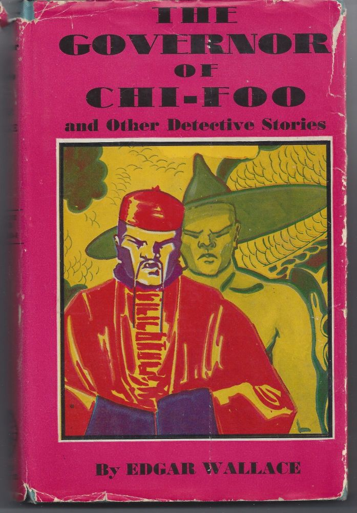 The Governor of Chi-Roo. Edgar Wallace.