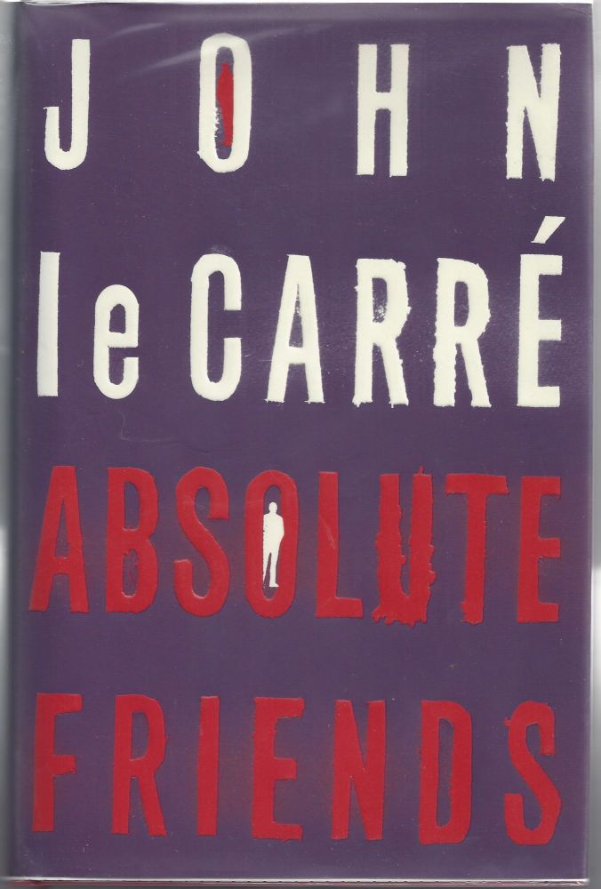 Absolute Friends. John Le Carre.