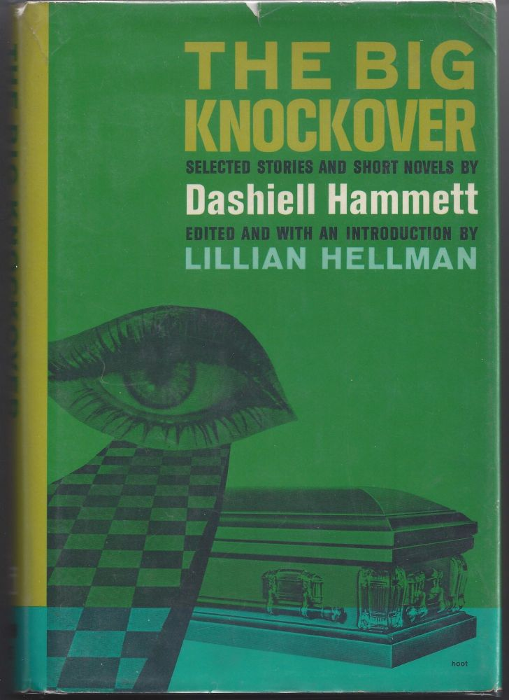 The Big Knockover. Dashiell Hammett.