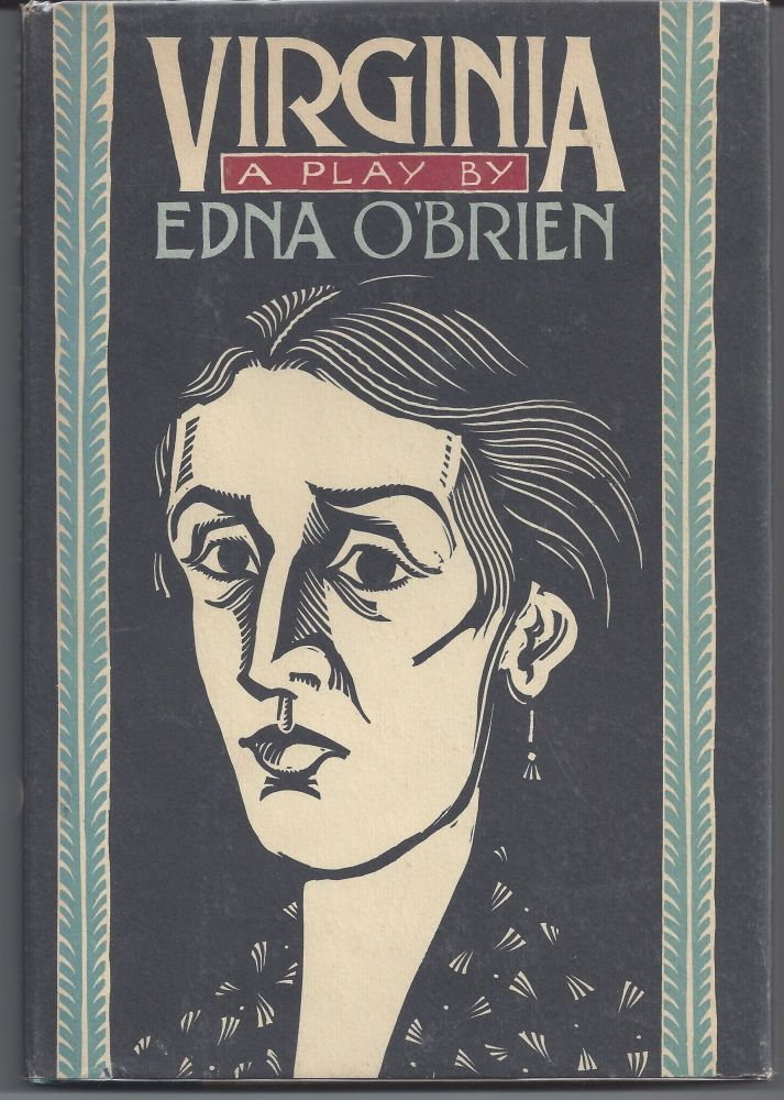 Virginia: A Play. Edna O'Brien.