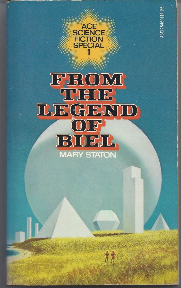 From the Legend of Biel. Mary Staton.