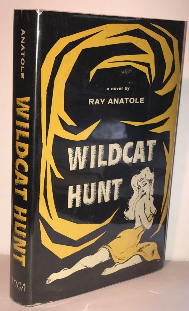 Wildcat Hunt. Ray Anatole.