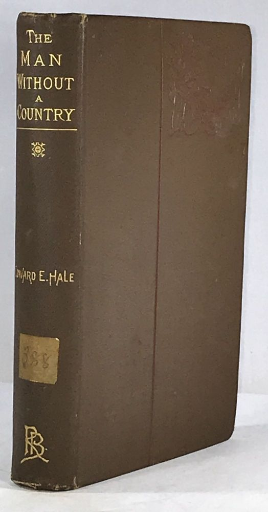 The Man Without A Country and Other Tales. Edward E. Hale.