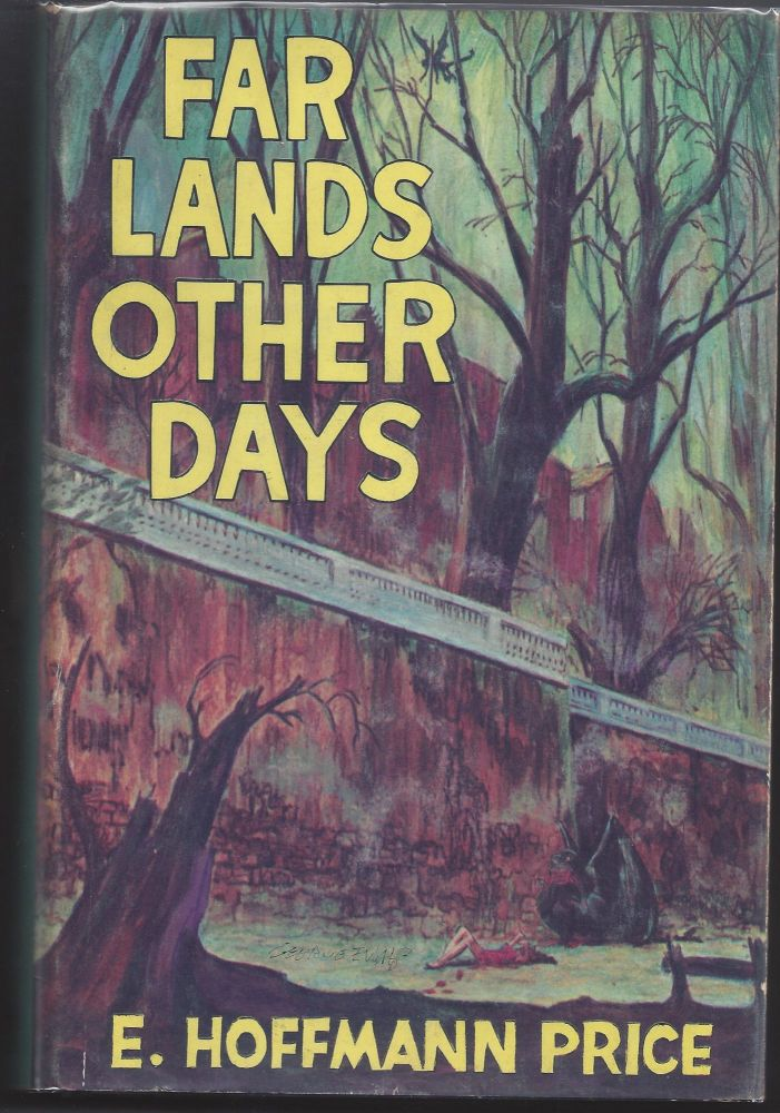 Far Lands Other Days. E. Hoffman Price.