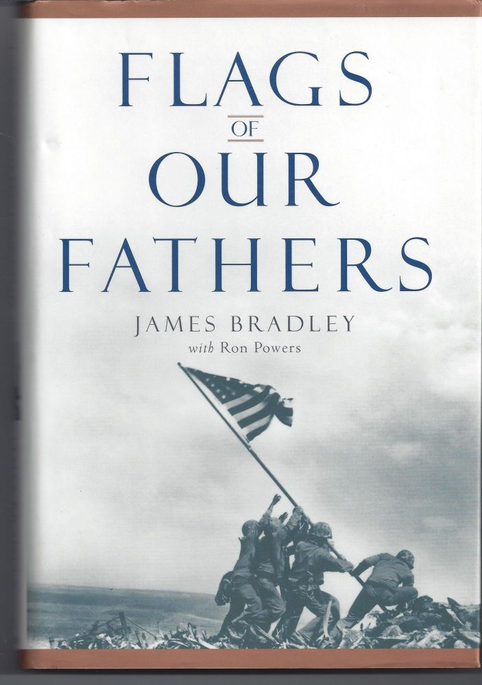 Flags of Our Fathers. James Bradley.