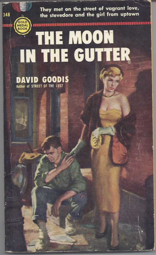 The Moon in the Gutter. David Goodis.