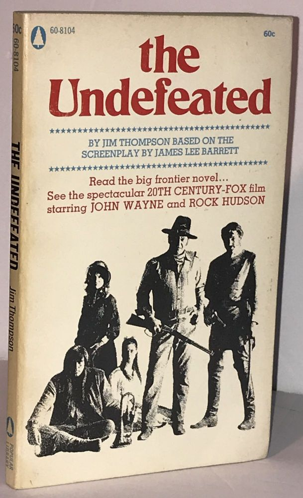 The Undefeated. Jim Thompson.
