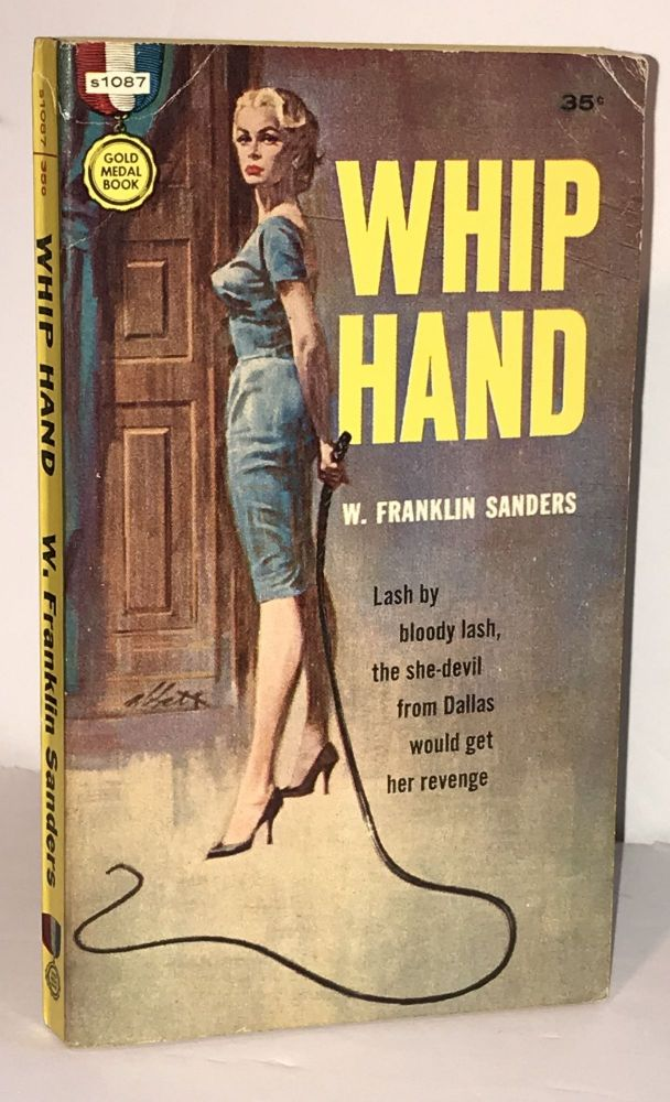 Whip Hand. W. Franklin Sanders, Charles Willeford.