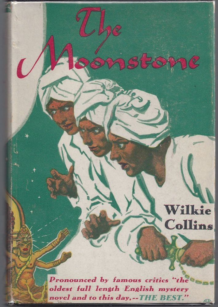 The Moonstone. Wilkie Collins.