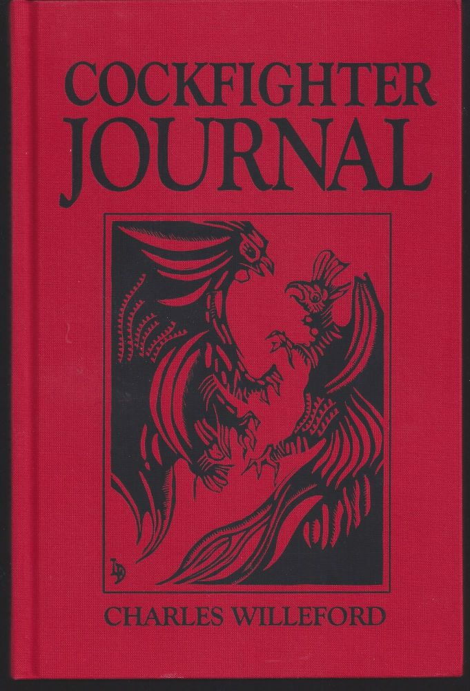 Cockfighter Journal. Charles Willeford.