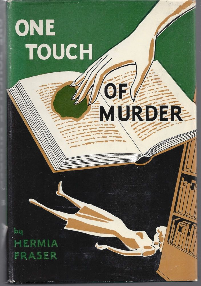 One Touch of Murder. Hermia Fraser.
