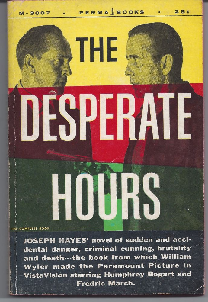 The Desperate Hours. Joseph Hayes.