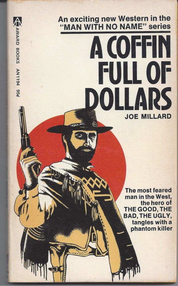 A Coffin Full of Dollars. Joe Millard.