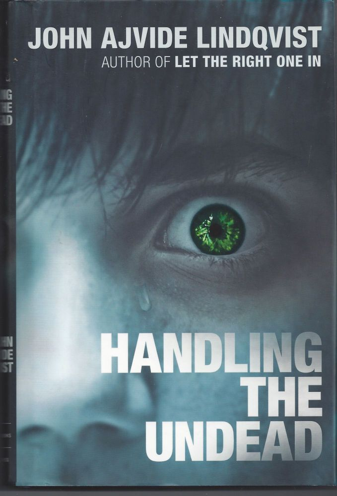Handling the Undead. John Ajvide Lindqvist.