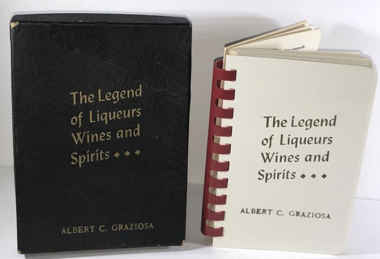 The Legend of Liqueurs Wines and Spirits. Anonymous.