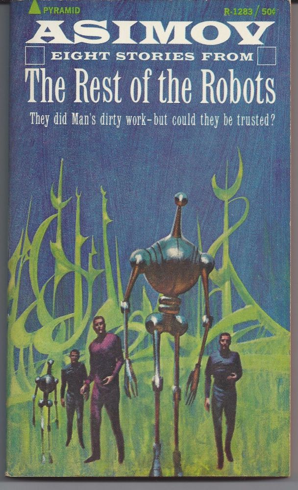 The Rest of the Robots. Isaac Asimov.