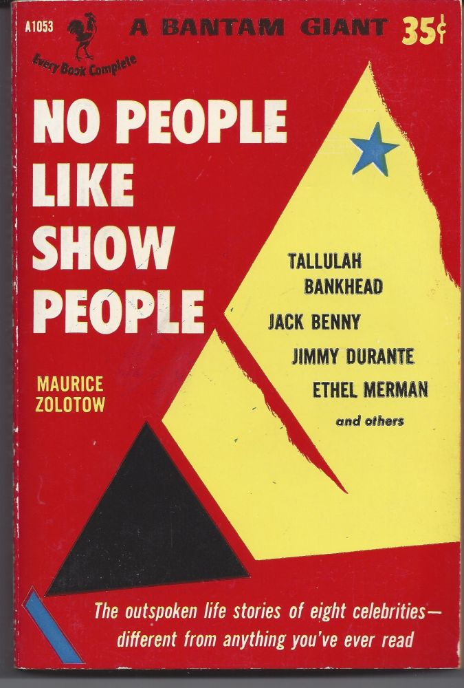 No People Like Show People. Maurice Zolotow.