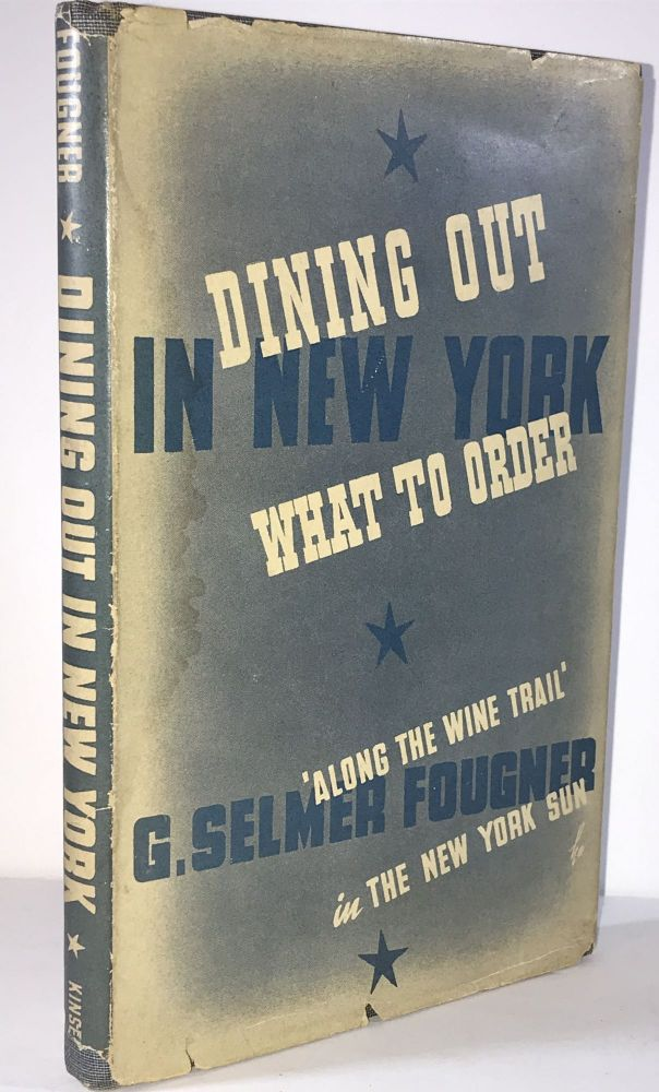 Dining Out in New York. G. Selmer Fougner.