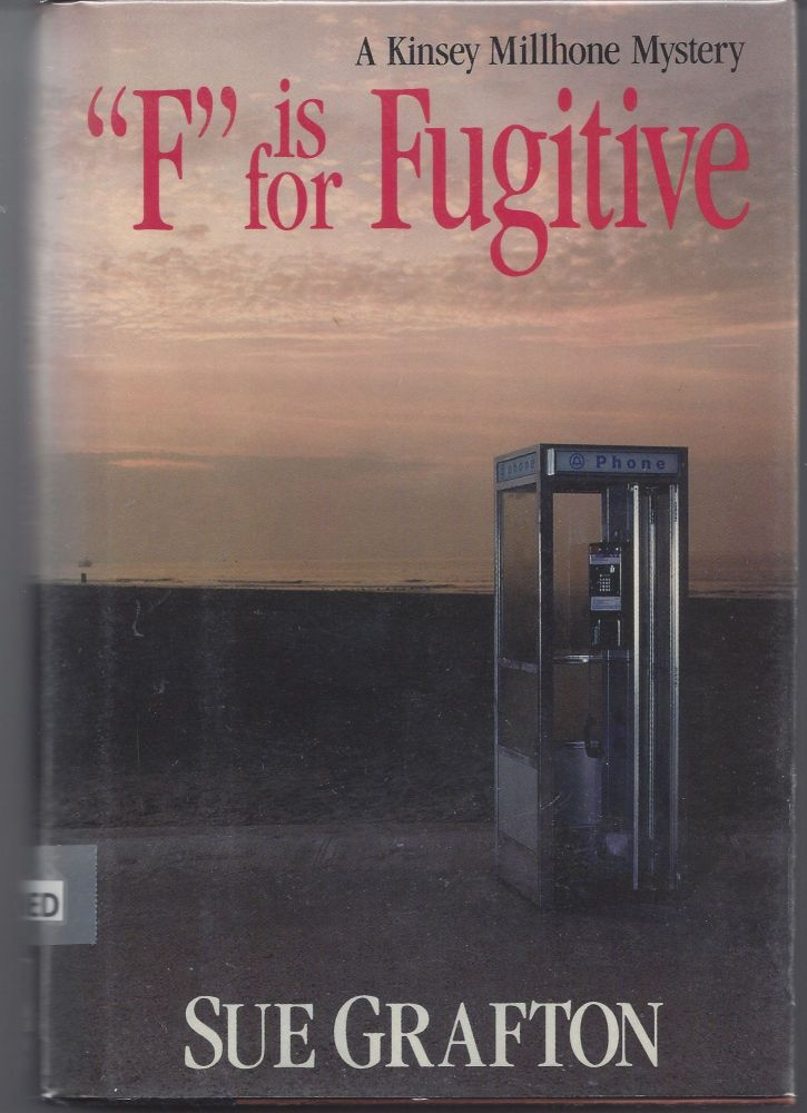F Is for Fugitive. Sue Grafton.