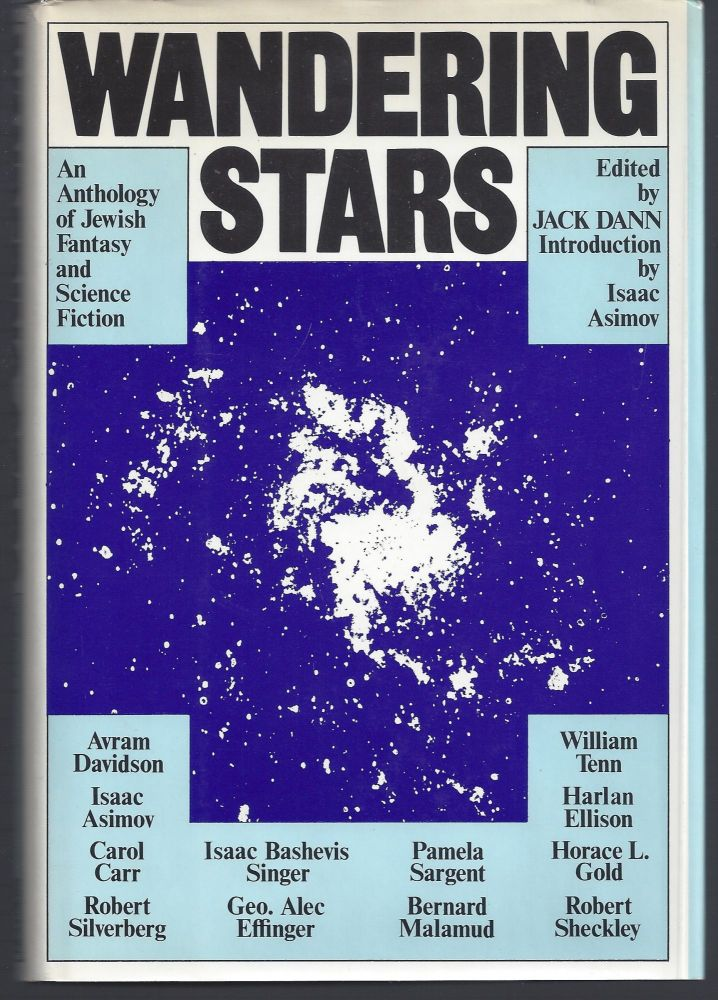 Wandering Stars: An Anthology of Jewish Fantasy and Science Fiction. Jack Dann.