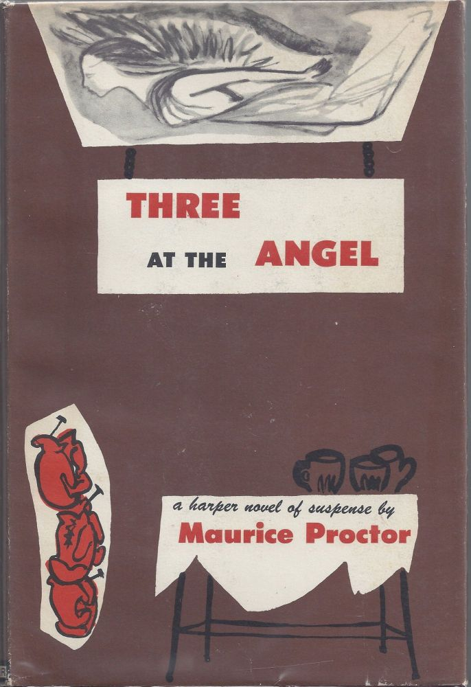 Three at the Angel. Maurice Proctor.