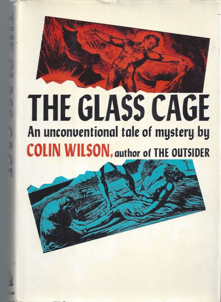 The Glass Cage. Colin Wilson.