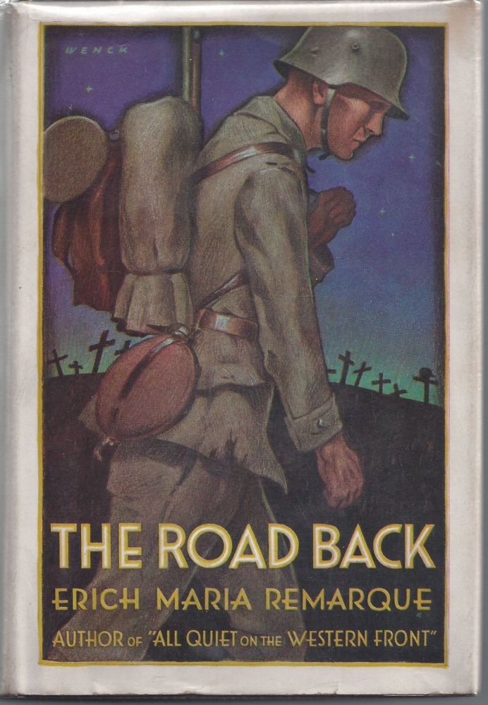 The Road Back. Erich Maria Remarque.
