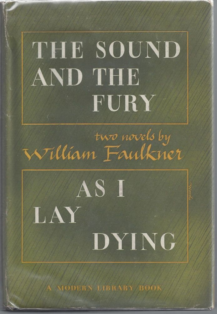 The Sound and the Fury & As I Lay Dying - Modern Library 187. William Faulkner.