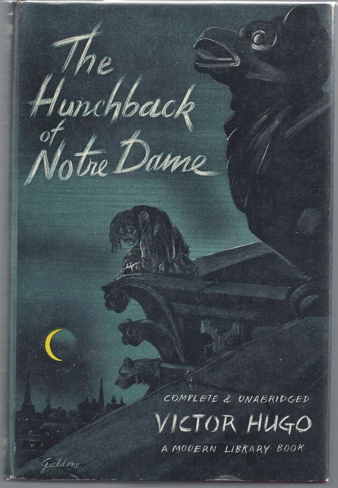 The Hunchback of Notre Dame - Modern Library 35. Victor Hugo.