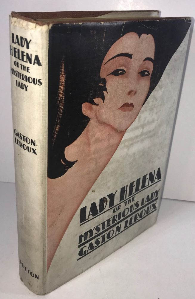 Lady Helena or the Mysterious Lady. Gaston Leroux.