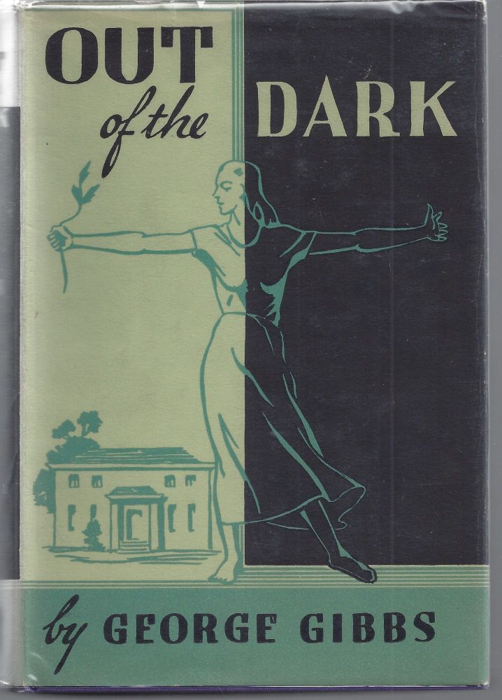 Out of the Dark. George Gibbs.