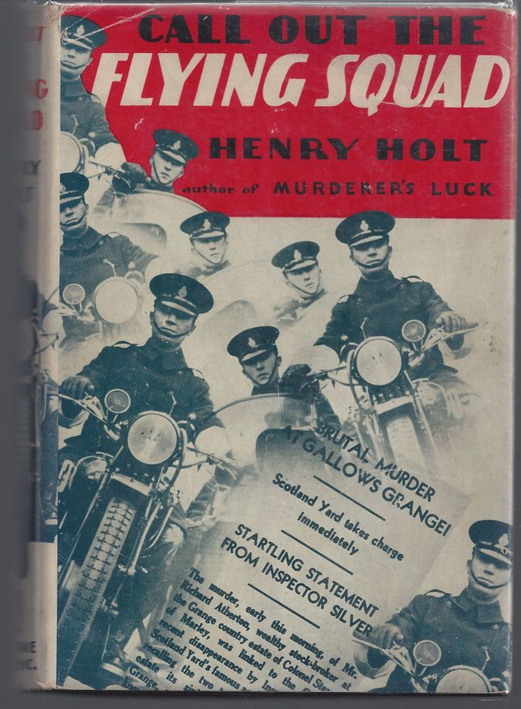 Call Out the Flying Squad. Henry Holt.