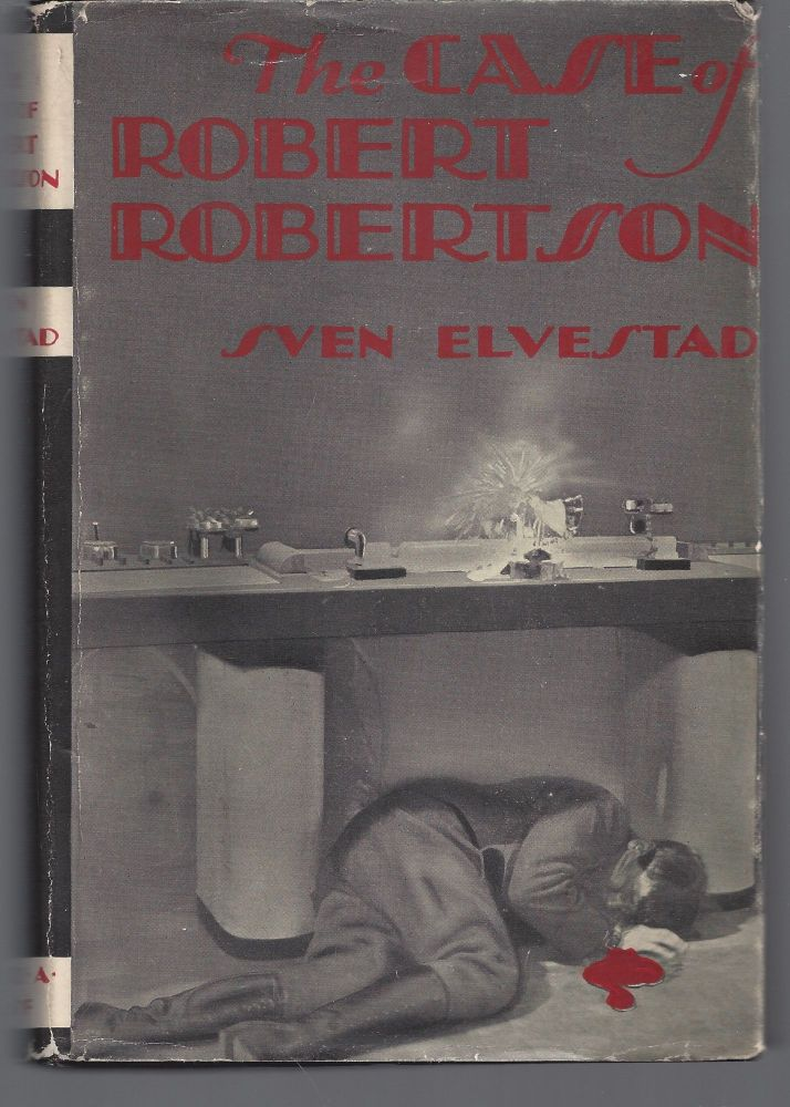 The Case of Robert Robertson. Sven Elvestad.