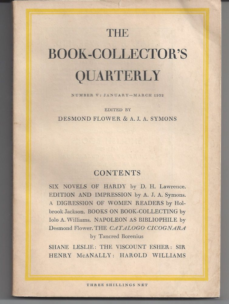 The Book-Collector's Quarterly; Number V: March 1932. Desmond Flower, A J. A. Symons.