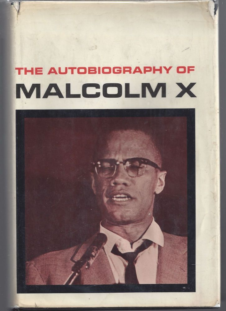 The Autobiography of Malcolm X. Malcolm X.