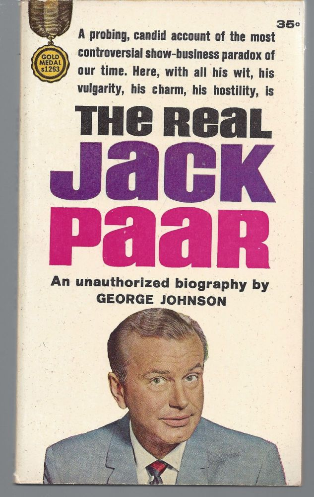 The Real Jack Parr. George Johnson.