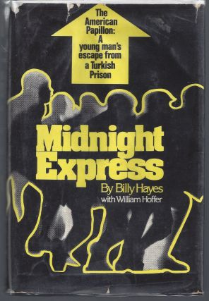 Midnight Express. Billy Hayes