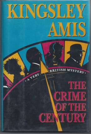 The Crime of the Century. Kingsley Amis