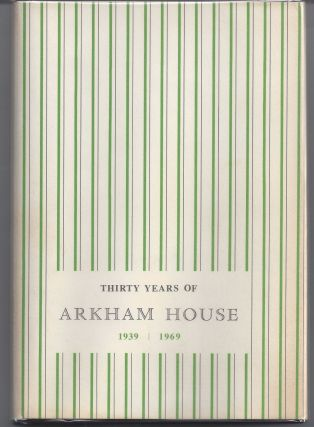 Thirty Years of Arkham House. August Derleth