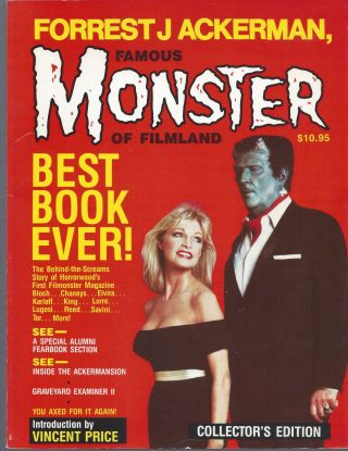 Forrest J. Ackerman, Famous Monster of Filmland. Forrest J. Ackerman