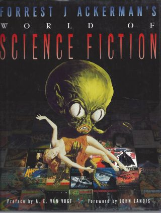 Forrest J Ackerman's World of Science Fiction. Forest J. Ackerman