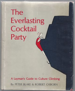 The Everlasting Cocktail Party. Peter Blake, Robert Osborn
