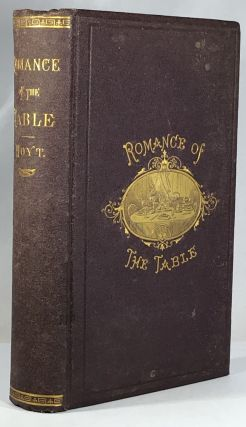 Romance of the Table. J. K. Hoyt