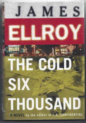 The Cold Six Thousand. James Ellroy