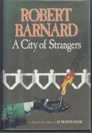 A City of Strangers. Robert Barnard