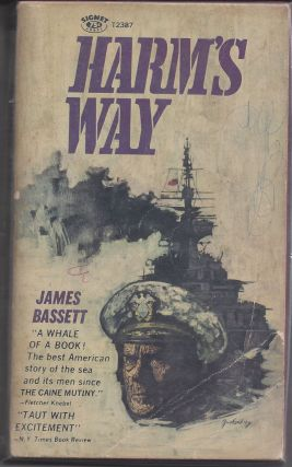 Harms Way. James Bassett