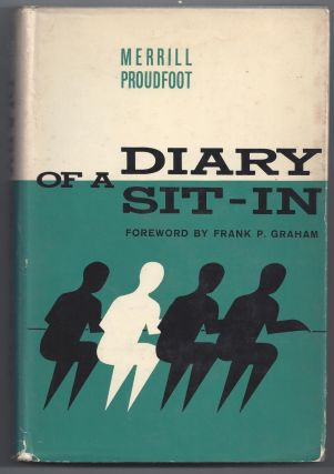 Diary of a Sit-In. Merrill Proudfoot