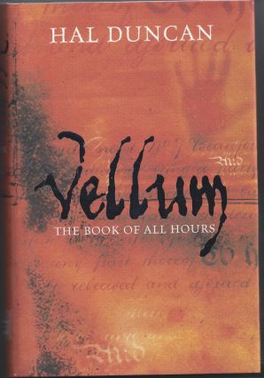 Vellum: The Book of All Hours: 1. Hal Duncan